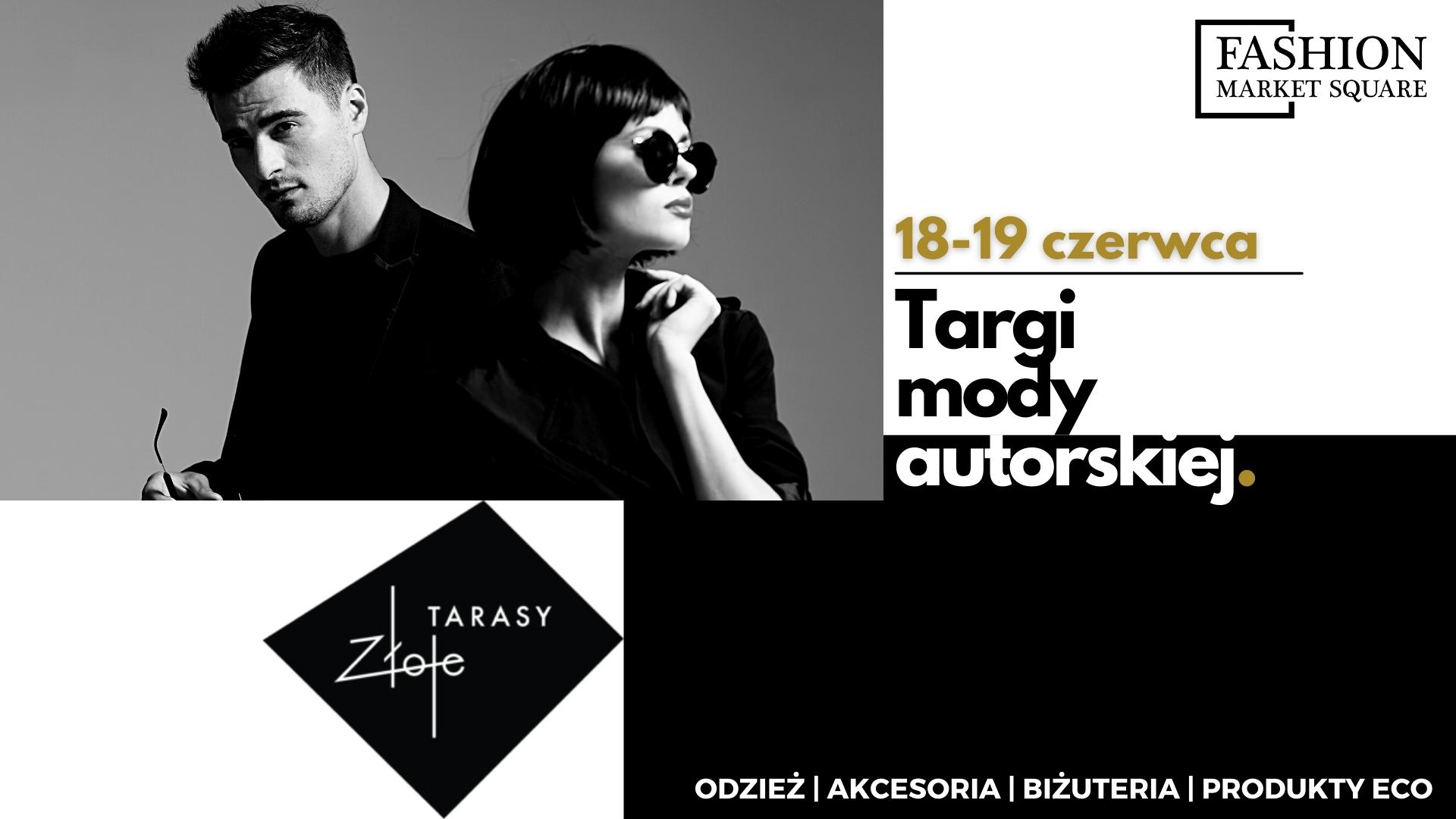 Fashion Market Square w Złotych Tarasach w dniach 18-19 czerwca!